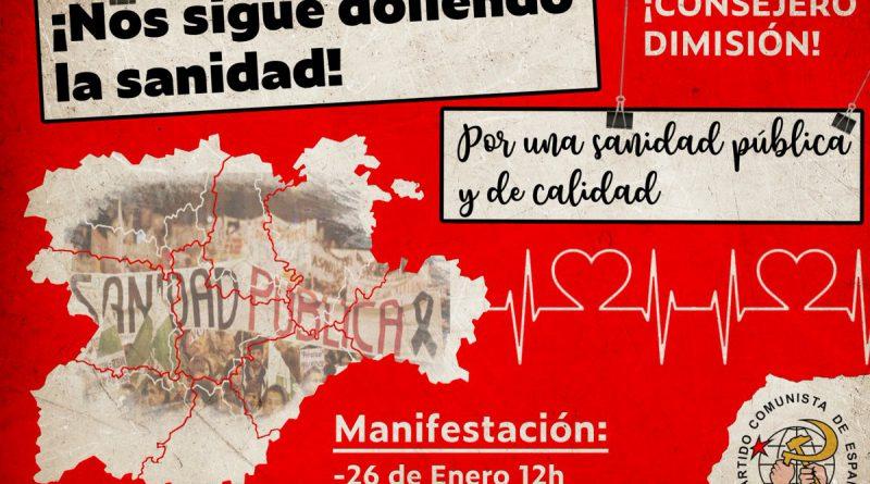 El Área de Salud de Izquierda Unida en Castilla y León anima a la población de la Comunidad a sumarse a la manifestación por la sanidad pública de la Comunidad que tendrá lugar el próximo sábado 26 de enero en Valladolid, convocada por las Plataformas por la Sanidad Pública de toda Castilla y León.